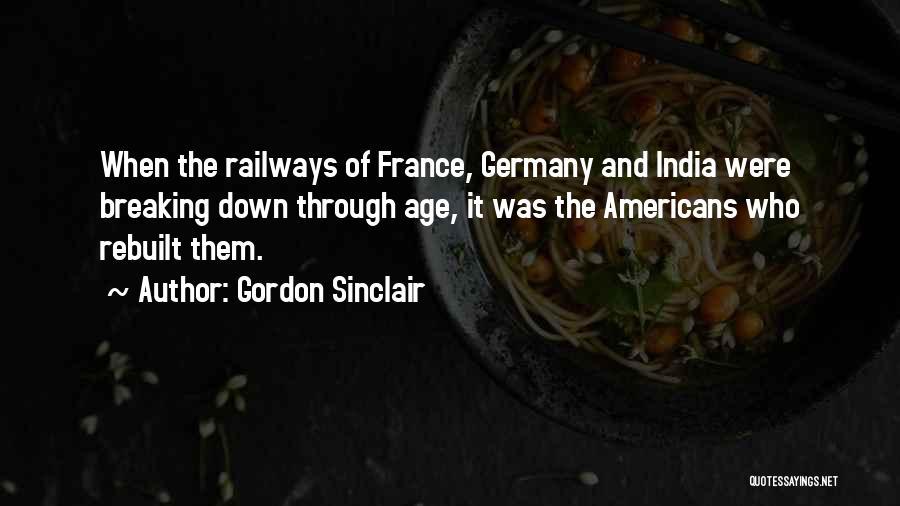 Gordon Sinclair Quotes 2084292