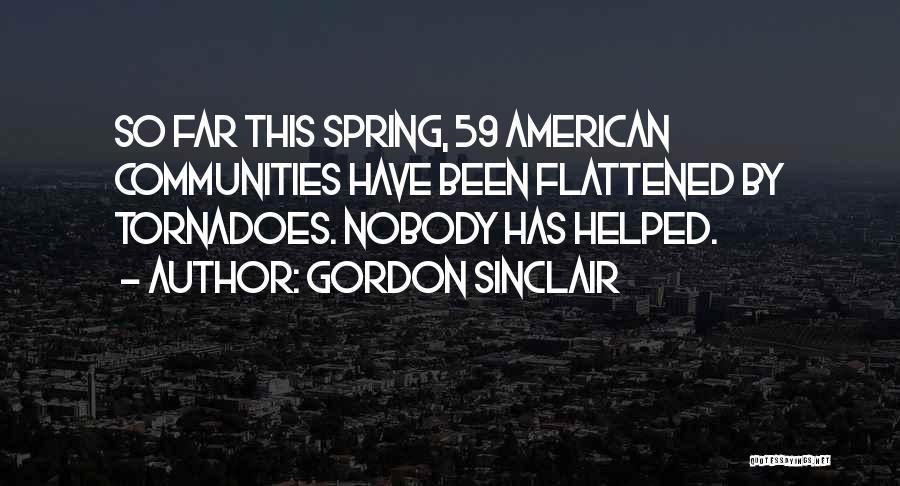 Gordon Sinclair Quotes 356794