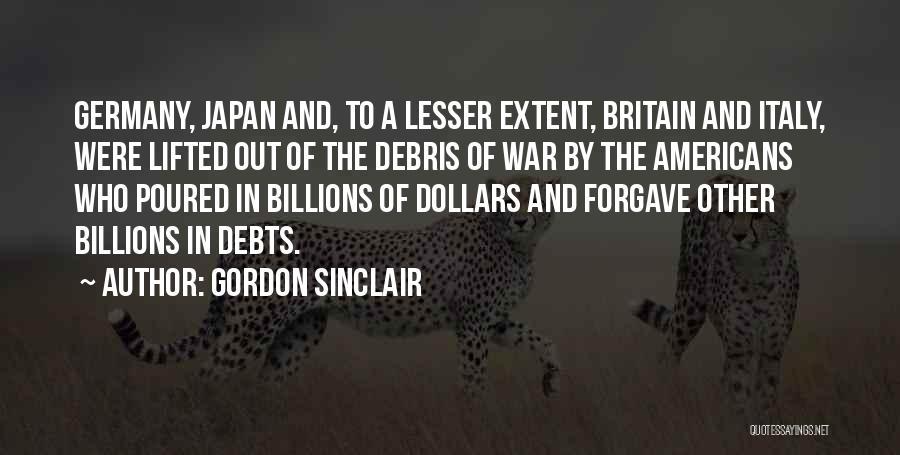 Gordon Sinclair Quotes 456686