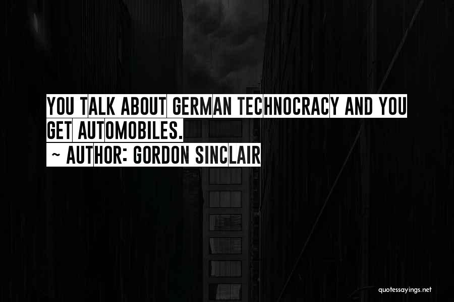 Gordon Sinclair Quotes 910376