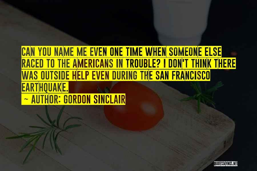 Gordon Sinclair Quotes 990877
