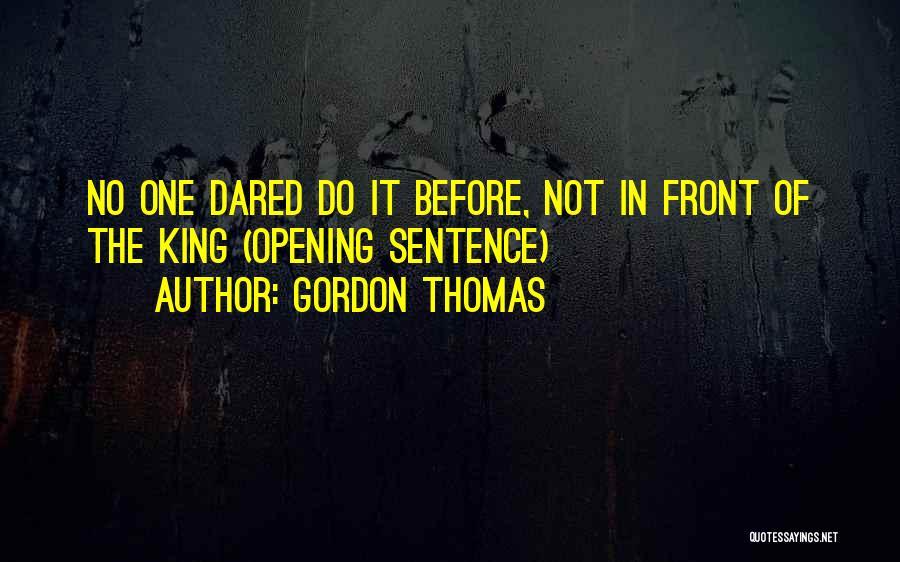 Gordon Thomas Quotes 1207231