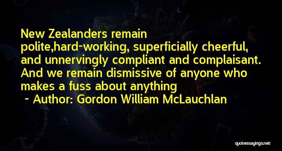 Gordon William McLauchlan Quotes 599444