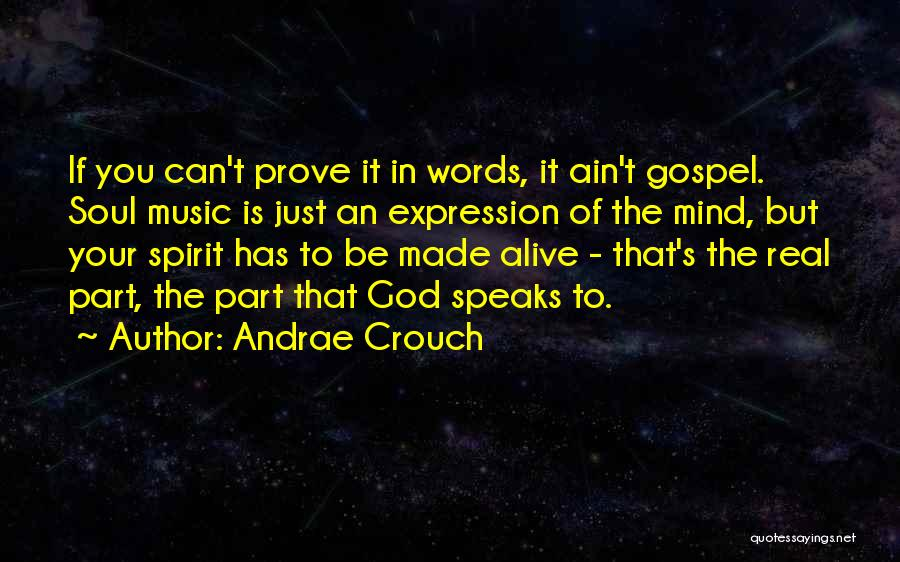 Gospel Music Quotes By Andrae Crouch
