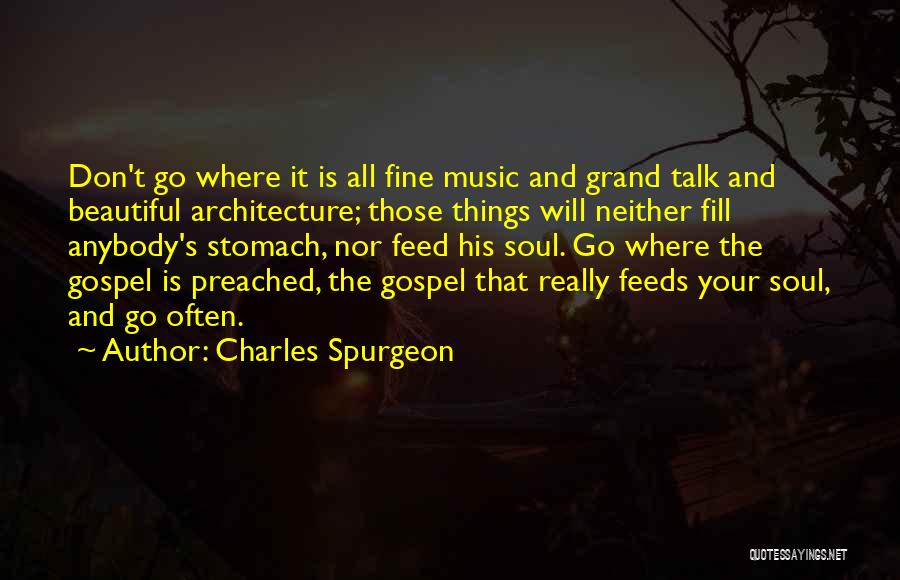 Gospel Music Quotes By Charles Spurgeon