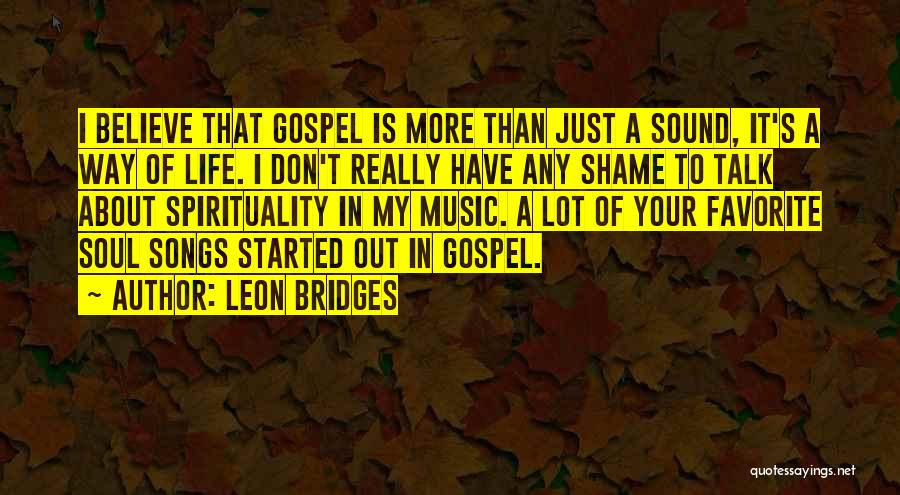 Gospel Music Quotes By Leon Bridges