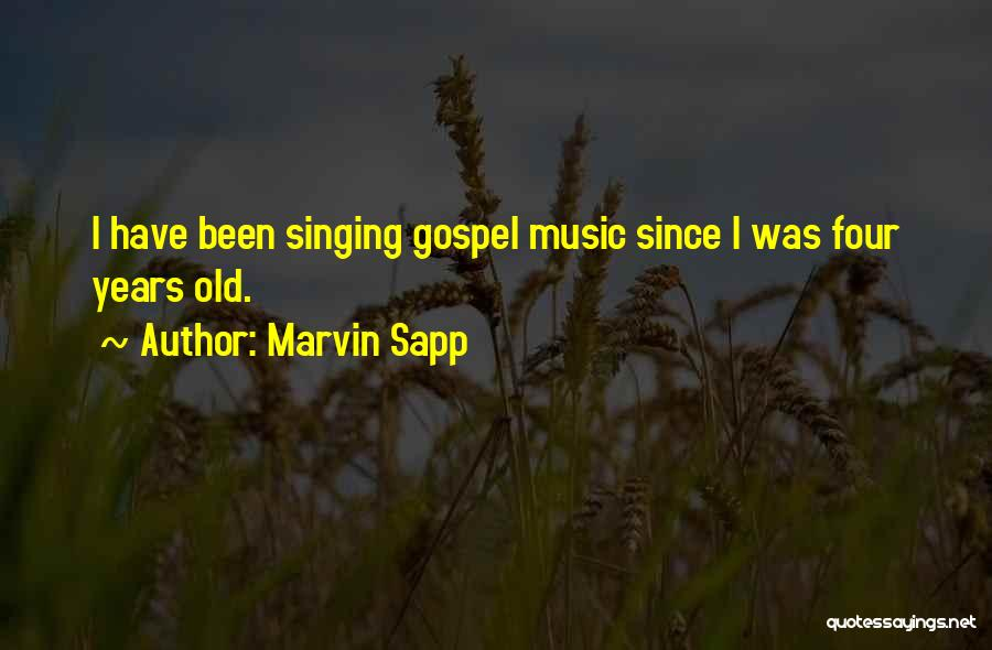 Gospel Music Quotes By Marvin Sapp