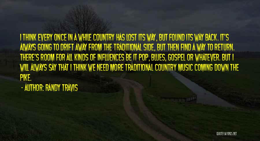 Gospel Music Quotes By Randy Travis