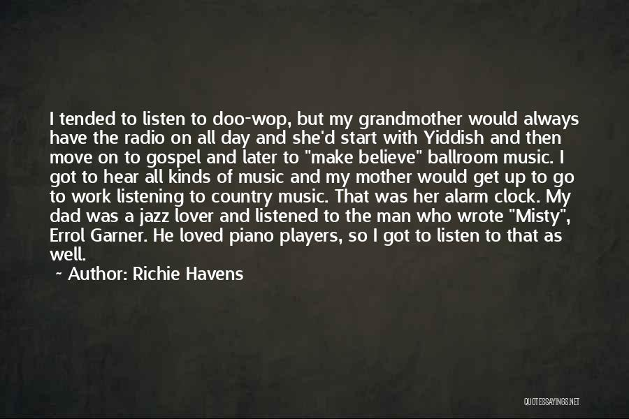 Gospel Music Quotes By Richie Havens