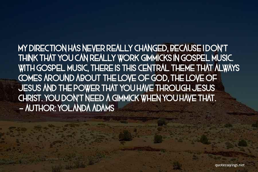 Gospel Music Quotes By Yolanda Adams