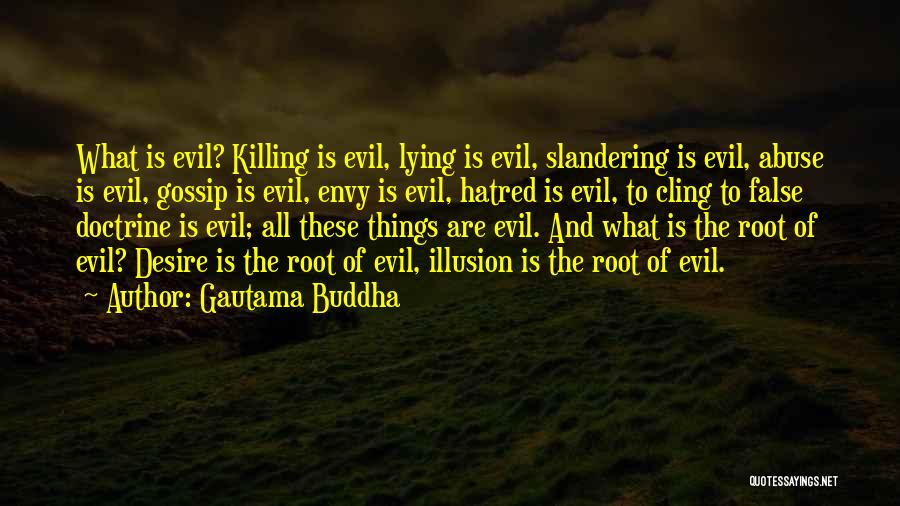 Gossip And Haters Quotes By Gautama Buddha