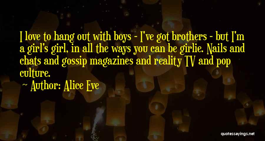 Gossip Girl Herself Quotes By Alice Eve