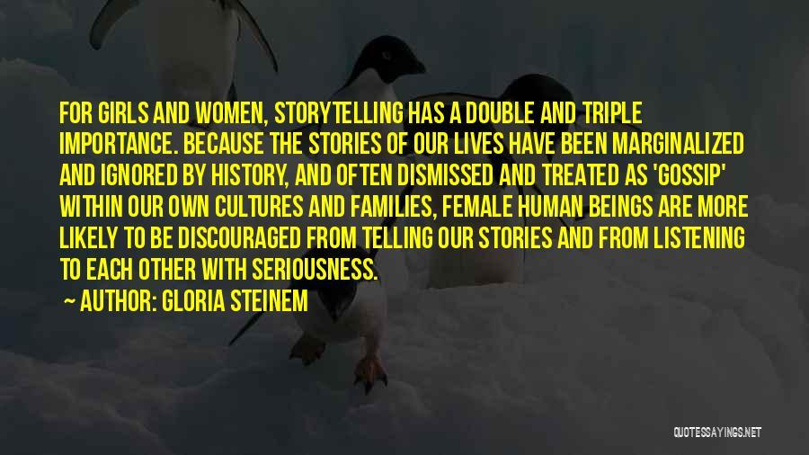 Gossip Girl Herself Quotes By Gloria Steinem