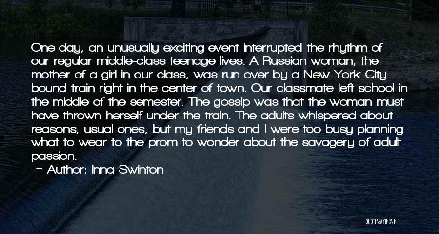 Gossip Girl Herself Quotes By Inna Swinton