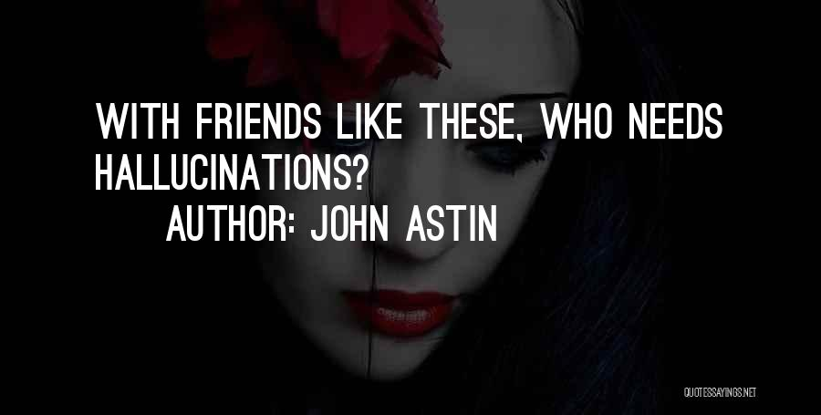Gossip Girl Herself Quotes By John Astin