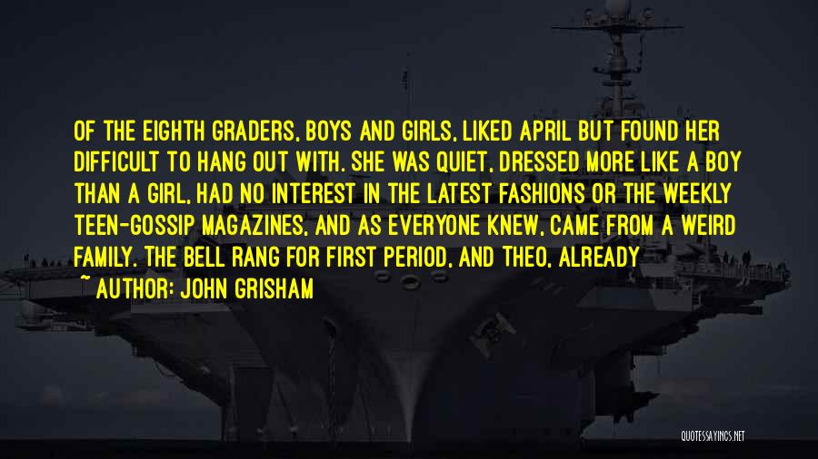 Gossip Girl Herself Quotes By John Grisham