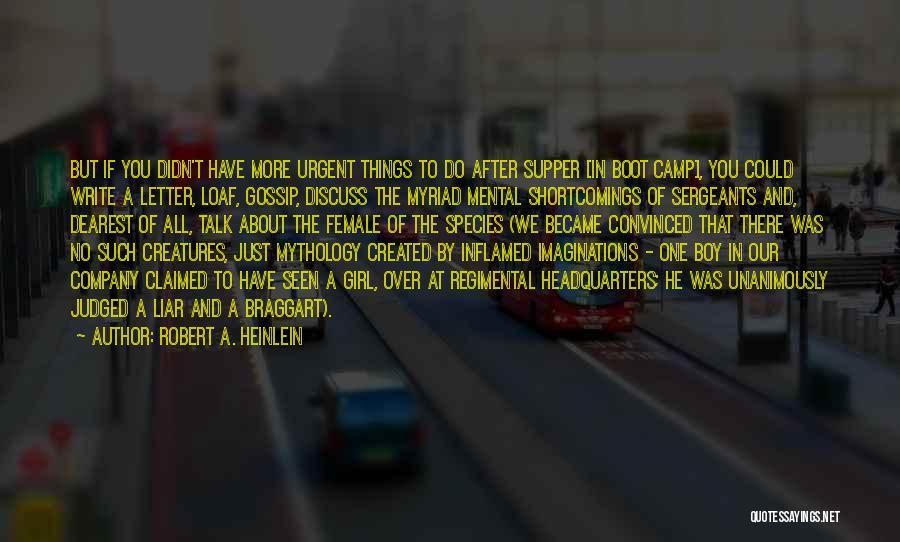 Gossip Girl Herself Quotes By Robert A. Heinlein