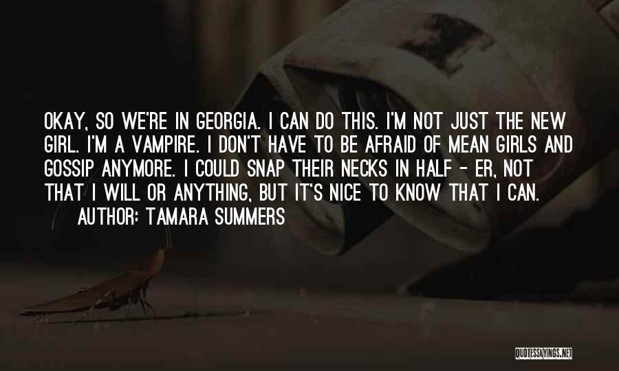 Gossip Girl Herself Quotes By Tamara Summers