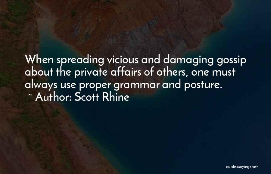Gossip Spreading Quotes By Scott Rhine