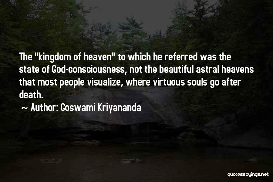 Goswami Quotes By Goswami Kriyananda