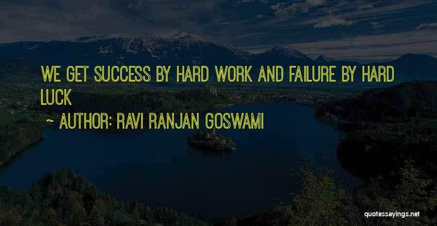 Goswami Quotes By Ravi Ranjan Goswami
