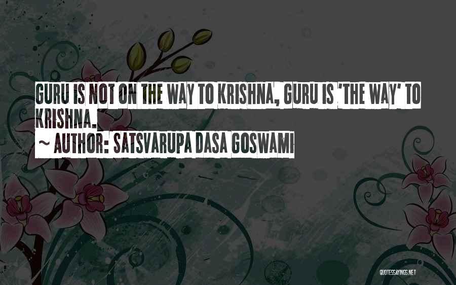 Goswami Quotes By Satsvarupa Dasa Goswami