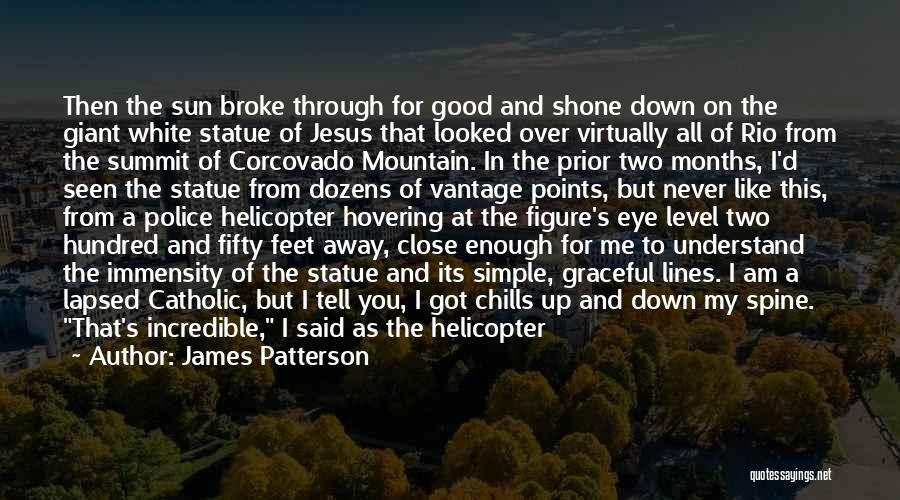 Got My Eye On You Quotes By James Patterson