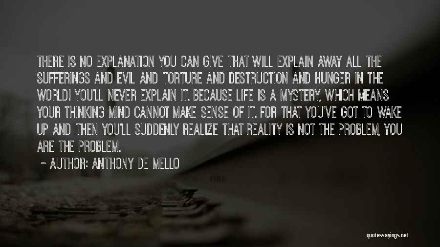 Got To Give It Up Quotes By Anthony De Mello
