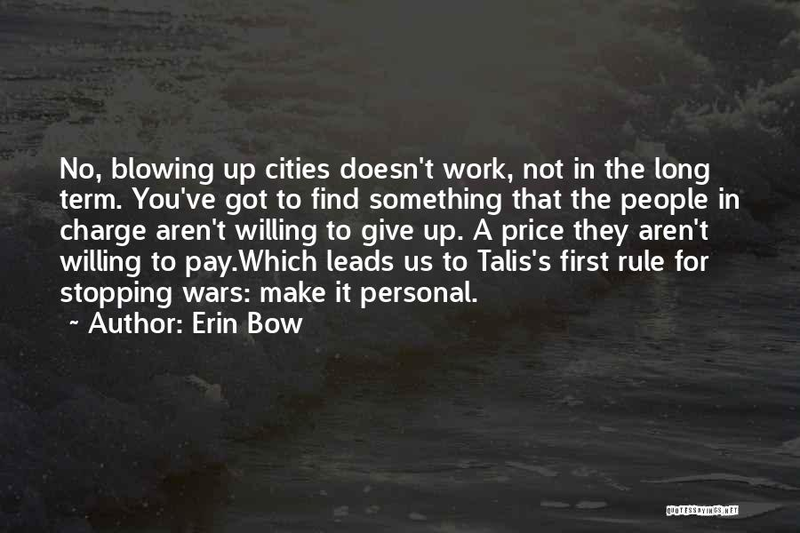 Got To Give It Up Quotes By Erin Bow