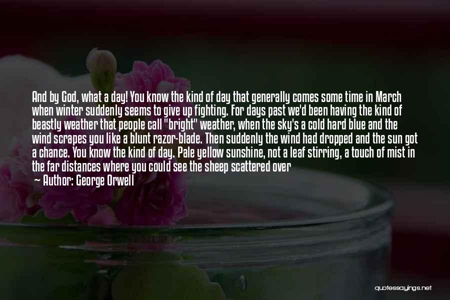 Got To Give It Up Quotes By George Orwell