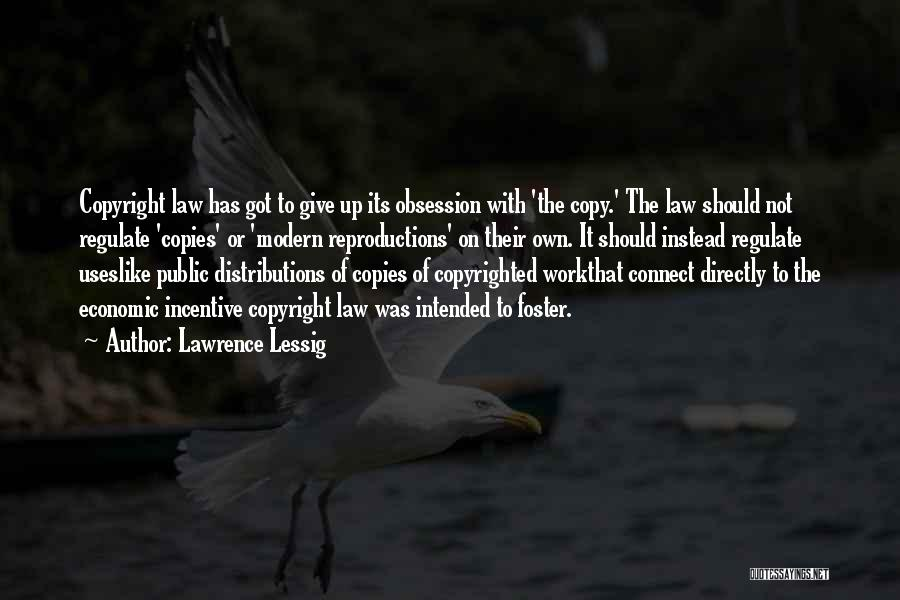 Got To Give It Up Quotes By Lawrence Lessig
