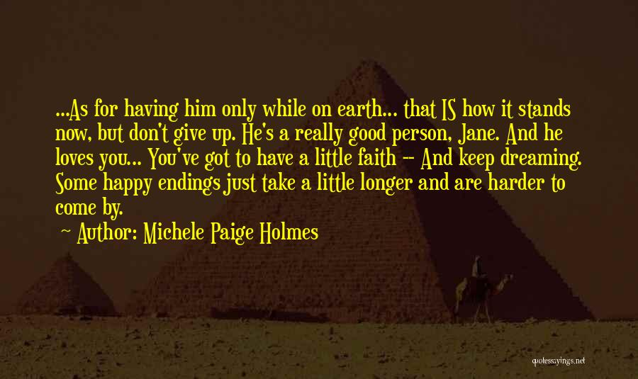 Got To Give It Up Quotes By Michele Paige Holmes