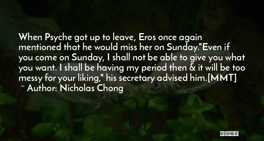 Got To Give It Up Quotes By Nicholas Chong