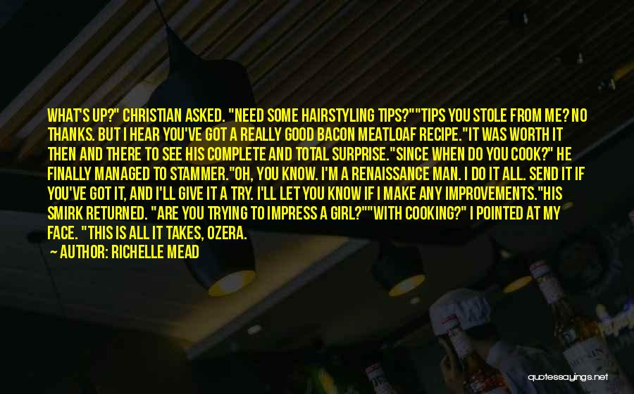 Got To Give It Up Quotes By Richelle Mead