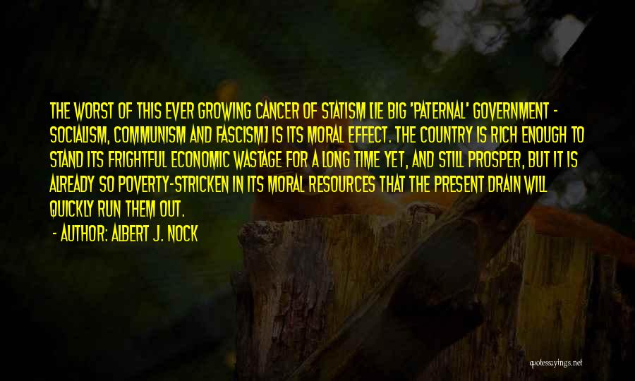 Government And Poverty Quotes By Albert J. Nock