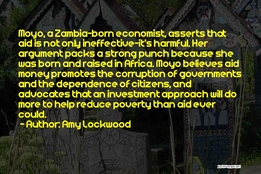 Government And Poverty Quotes By Amy Lockwood