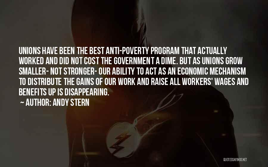 Government And Poverty Quotes By Andy Stern
