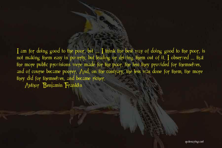 Government And Poverty Quotes By Benjamin Franklin