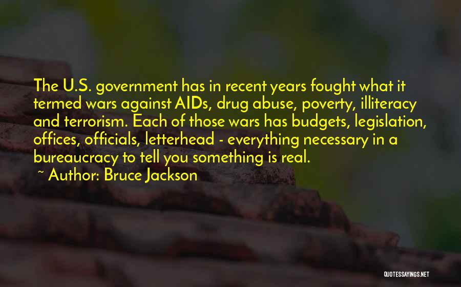 Government And Poverty Quotes By Bruce Jackson