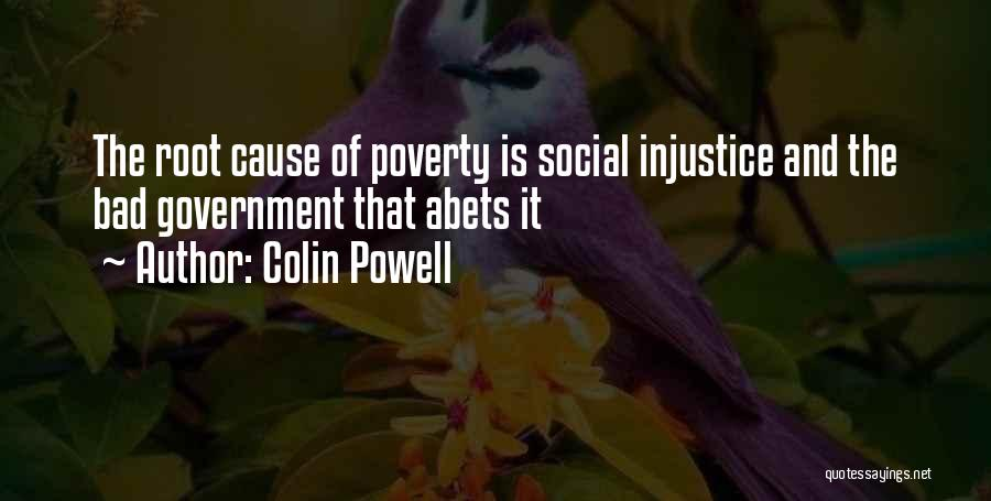 Government And Poverty Quotes By Colin Powell