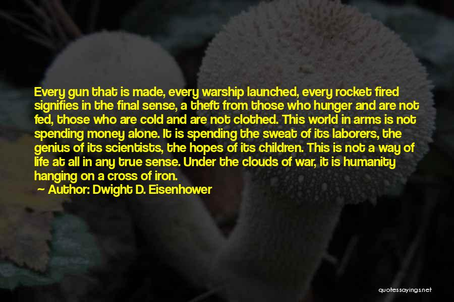 Government And Poverty Quotes By Dwight D. Eisenhower