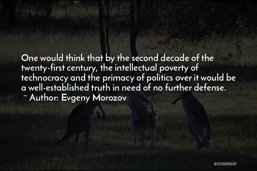 Government And Poverty Quotes By Evgeny Morozov