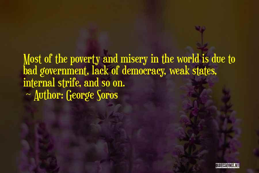 Government And Poverty Quotes By George Soros