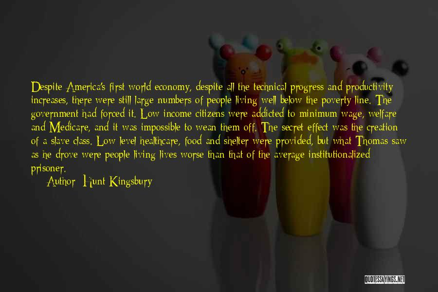 Government And Poverty Quotes By Hunt Kingsbury