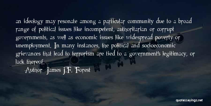 Government And Poverty Quotes By James J.F. Forest