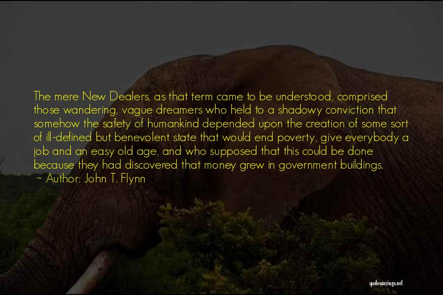 Government And Poverty Quotes By John T. Flynn