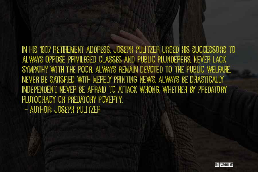 Government And Poverty Quotes By Joseph Pulitzer