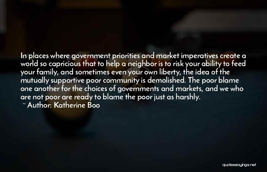 Government And Poverty Quotes By Katherine Boo