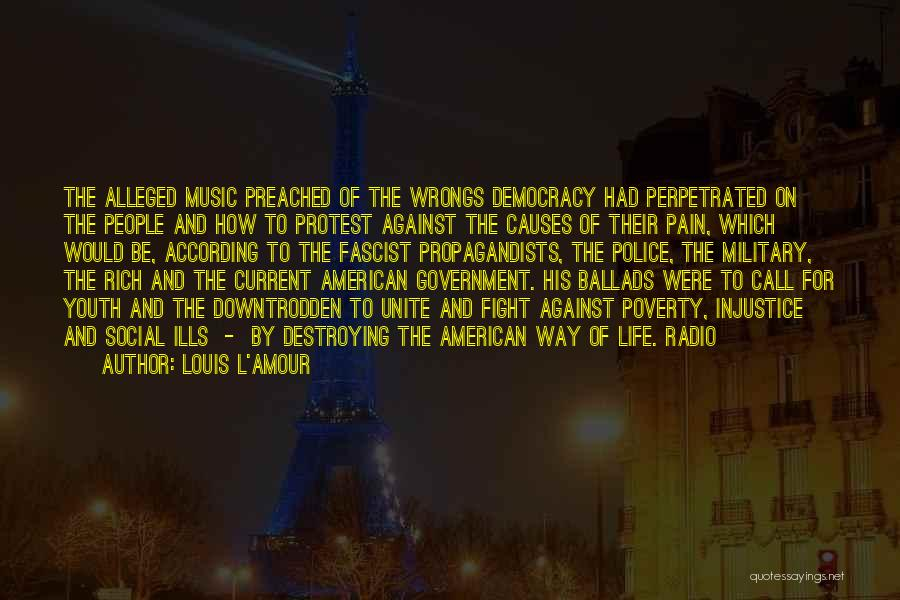 Government And Poverty Quotes By Louis L'Amour