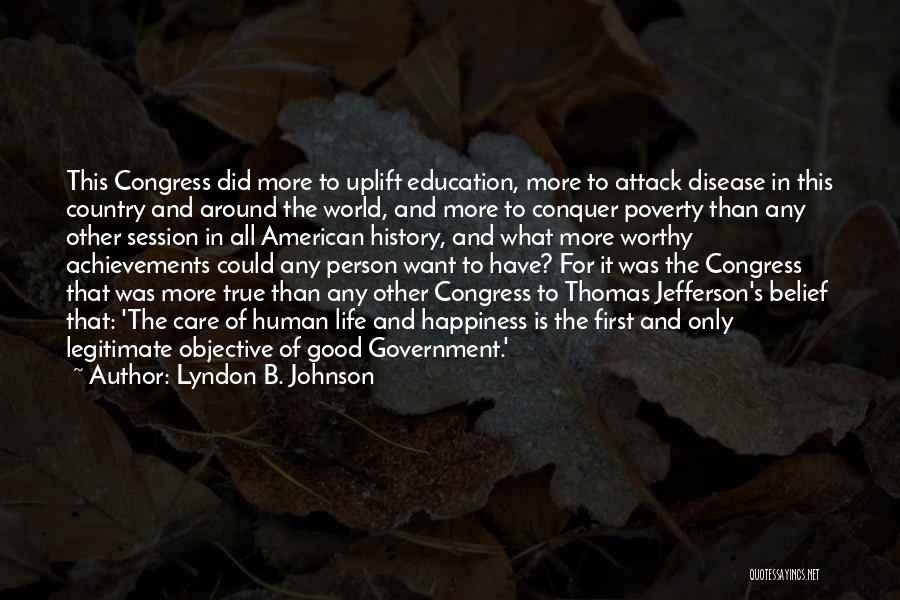 Government And Poverty Quotes By Lyndon B. Johnson